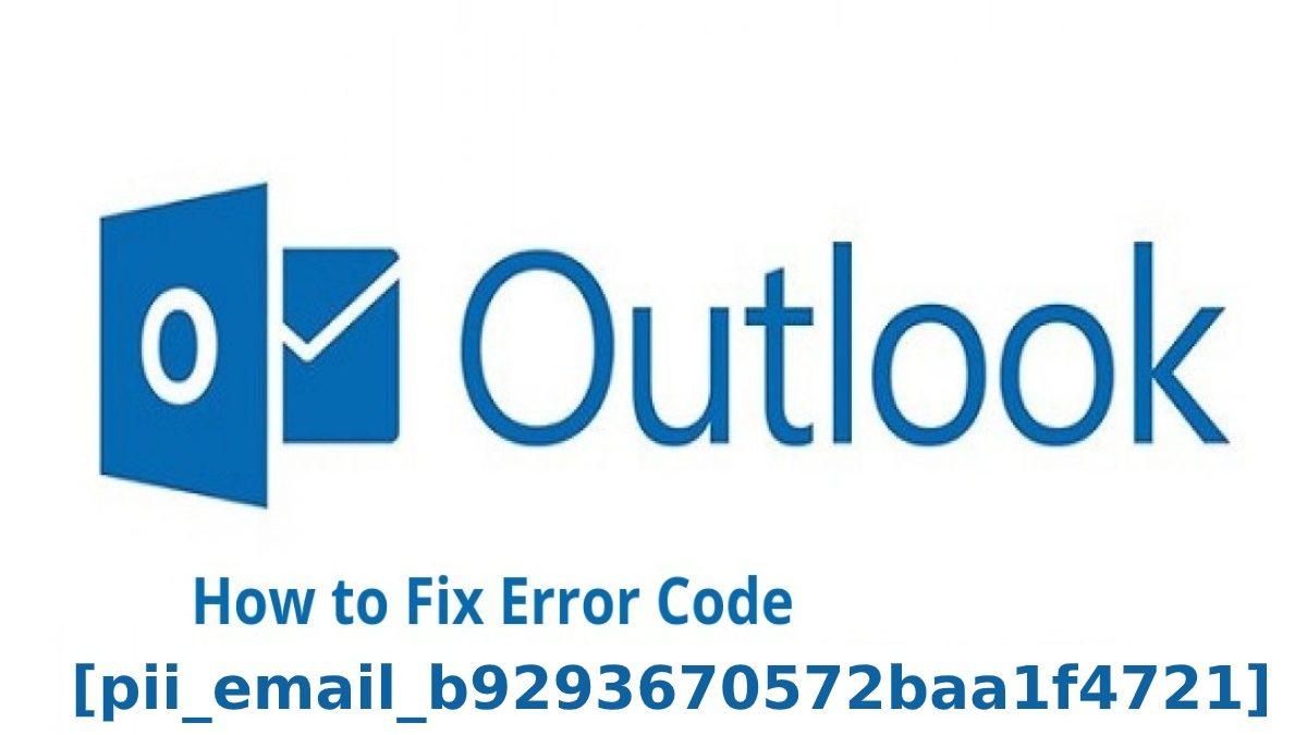 How to Solve [pii_email_b9293670572baa1f4721] Error Code