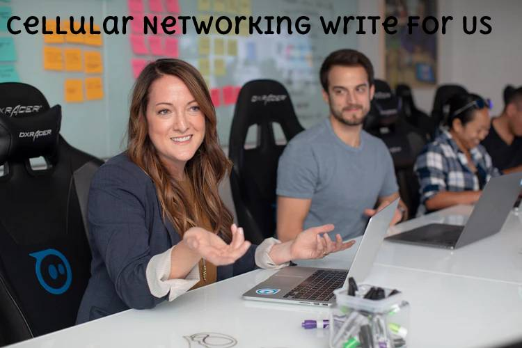 Cellular Networking