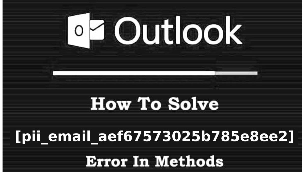 [pii_email_aef67573025b785e8ee2] Easy Way to Solve Error Code