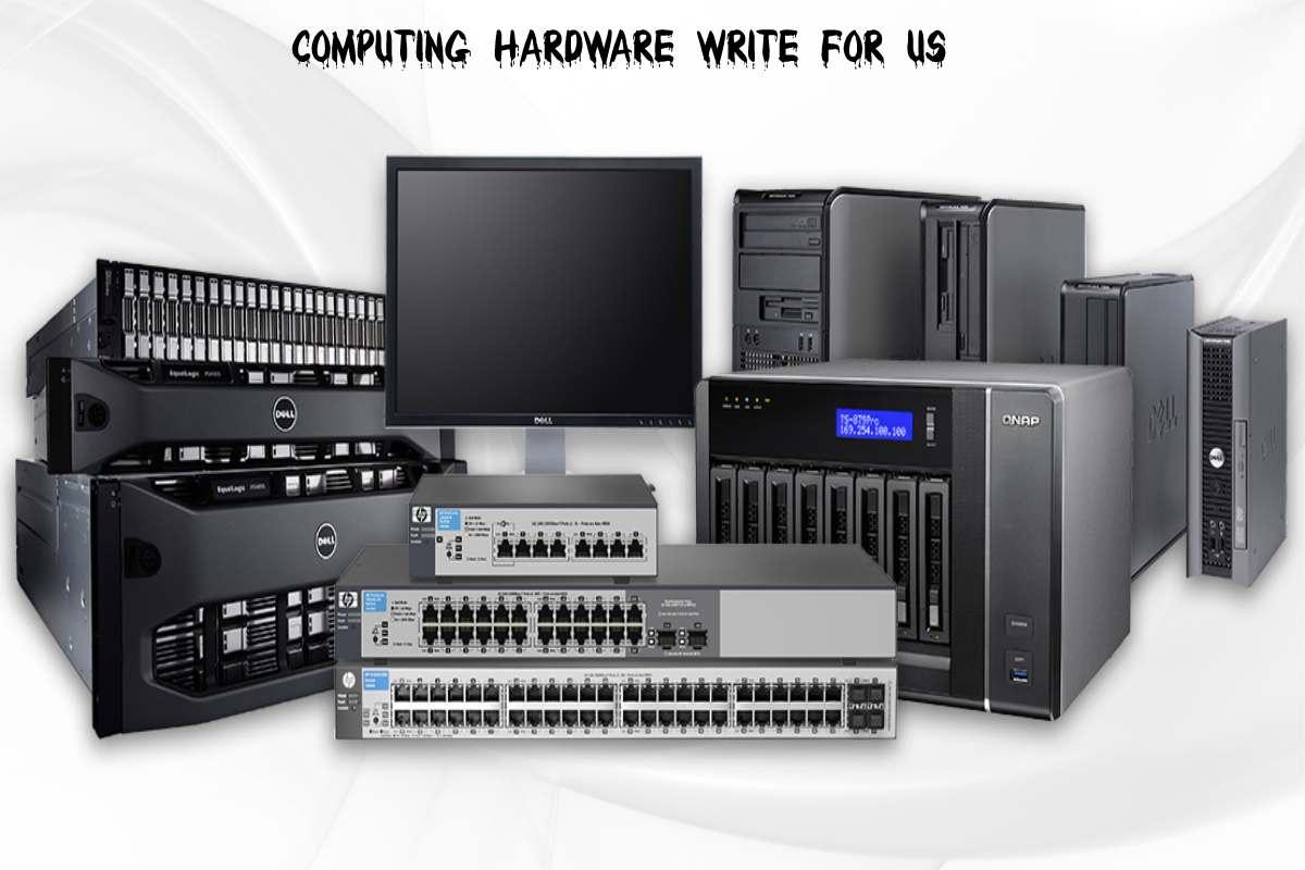 Computing Hardware